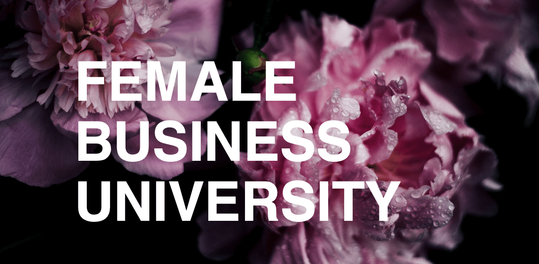 Female Business University: The new understanding of Thinking